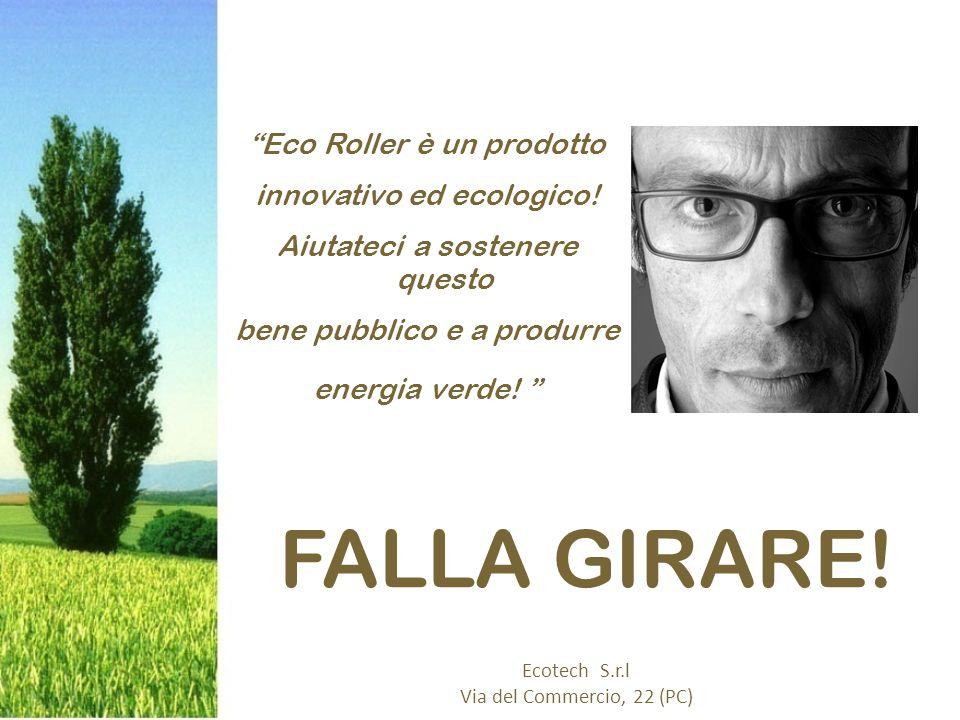 Eco Roller è un prodotto innovativo ed ecologico.