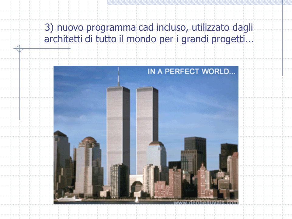 3) nuovo programma cad incluso, utilizzato dagli architetti di tutto il mondo per i grandi progetti...
