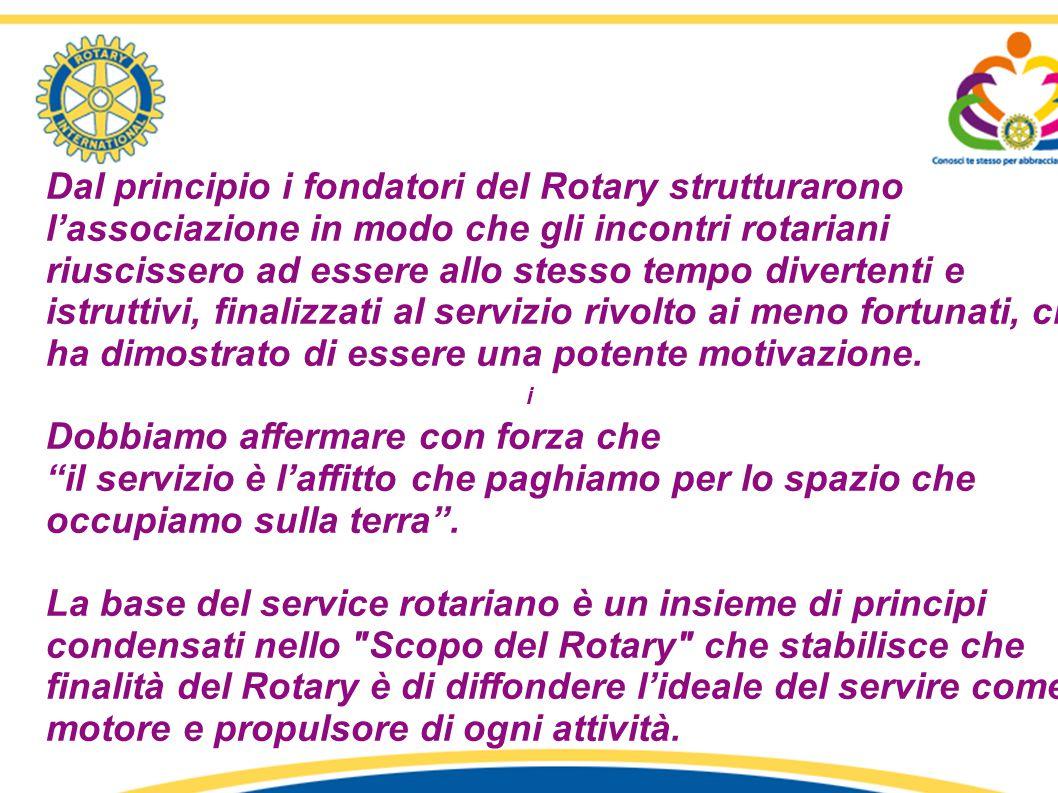 Dal principio i fondatori del Rotary strutturarono l'associazione in modo che gli incontri rotariani riuscissero ad essere allo stesso tempo divertent
