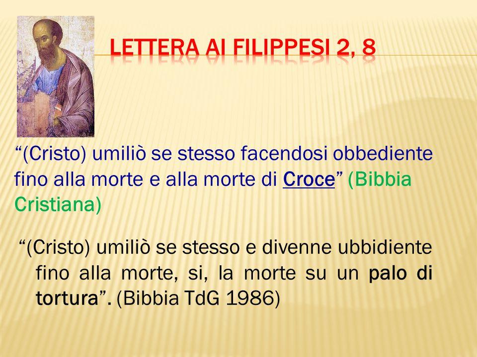 """""""(Cristo) umiliò se stesso facendosi obbediente fino alla morte e alla morte di Croce"""" (Bibbia Cristiana) """"(Cristo) umiliò se stesso e divenne ubbidie"""