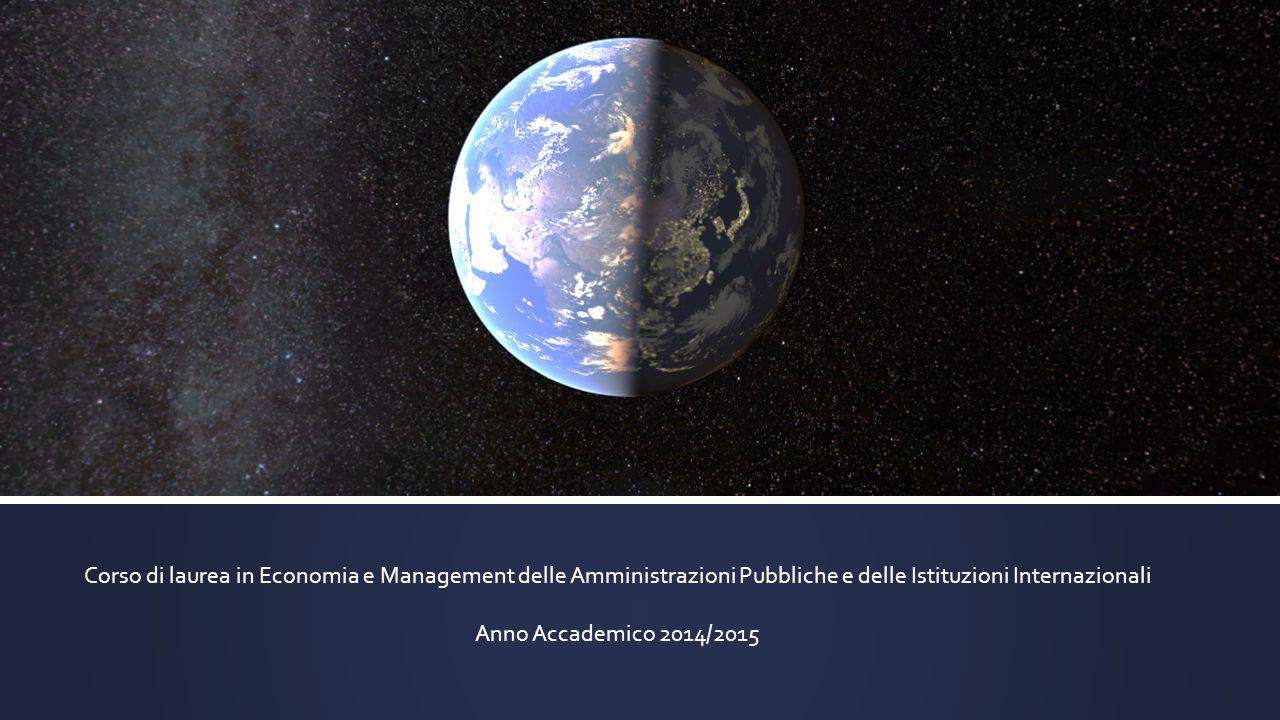 Corso di laurea in Economia e Management delle Amministrazioni Pubbliche e delle Istituzioni Internazionali Anno Accademico 2014/2015