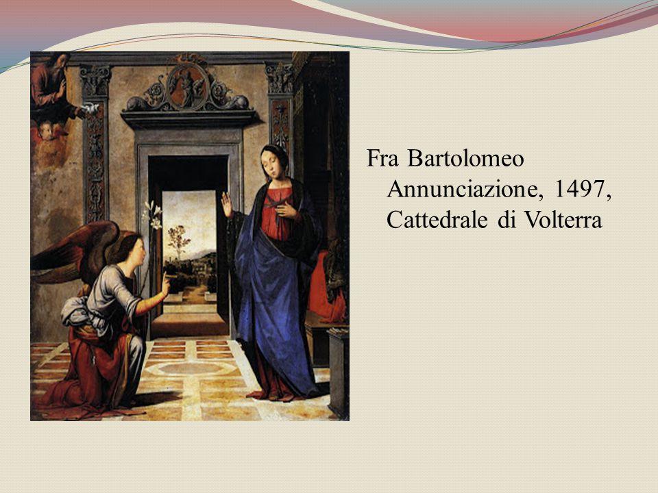 Fra Bartolomeo Annunciazione, 1497, Cattedrale di Volterra