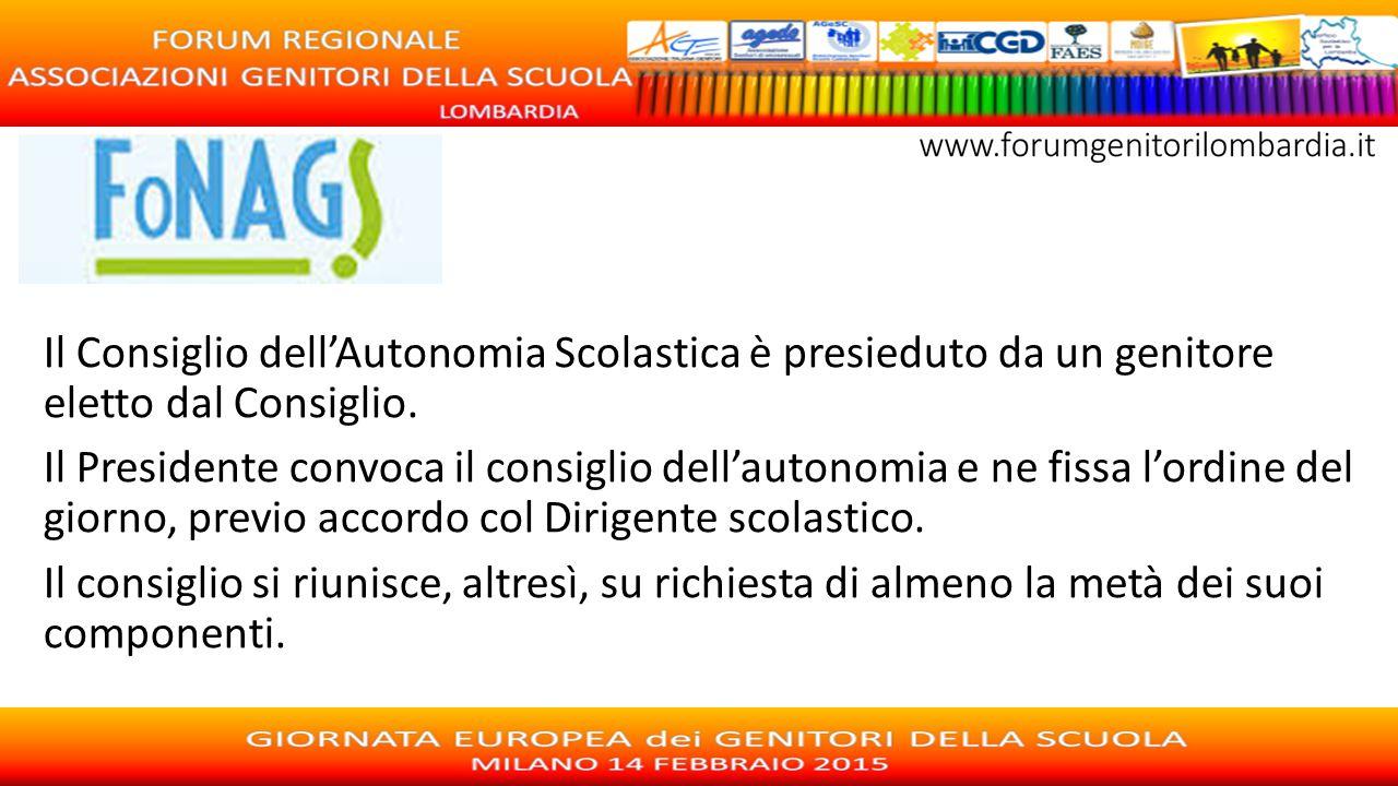 Il Consiglio dell'Autonomia Scolastica è presieduto da un genitore eletto dal Consiglio. Il Presidente convoca il consiglio dell'autonomia e ne fissa