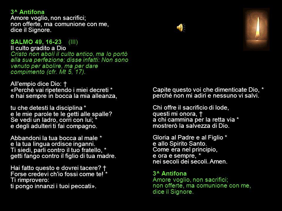 2^ Antifona Offri a Dio un sacrificio di lode.