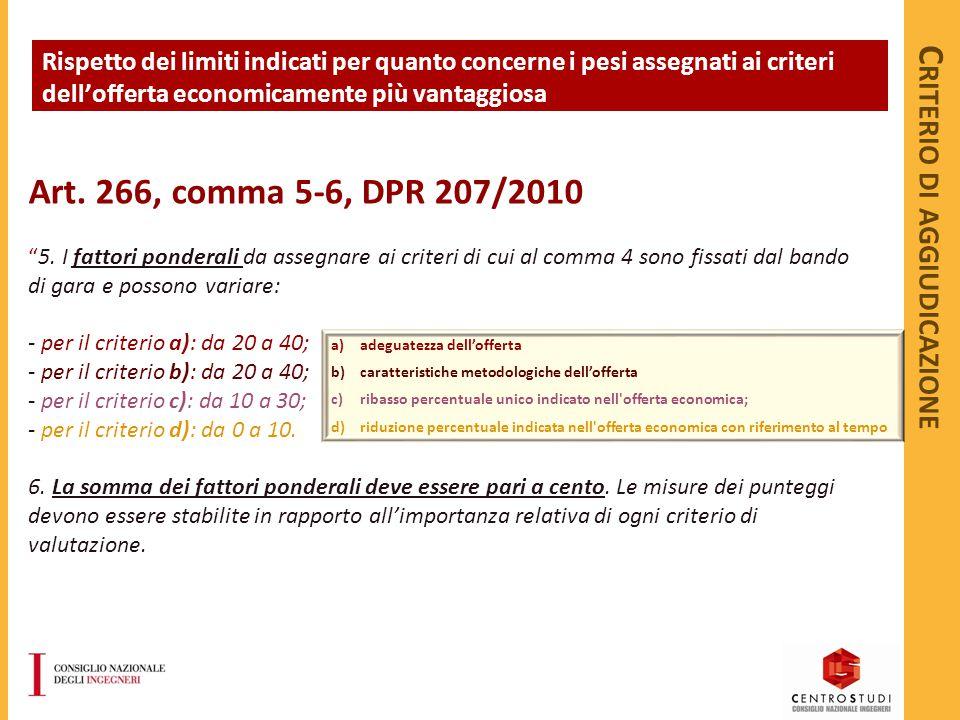 Art. 266, comma 5-6, DPR 207/2010 5.
