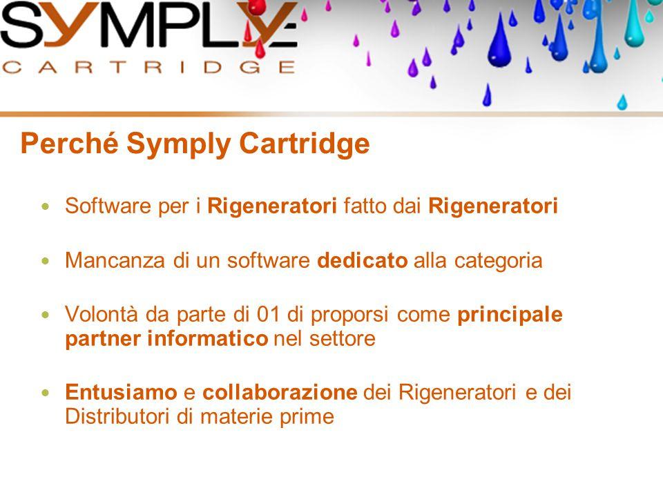 Perché Symply Cartridge Software per i Rigeneratori fatto dai Rigeneratori Mancanza di un software dedicato alla categoria Volontà da parte di 01 di p