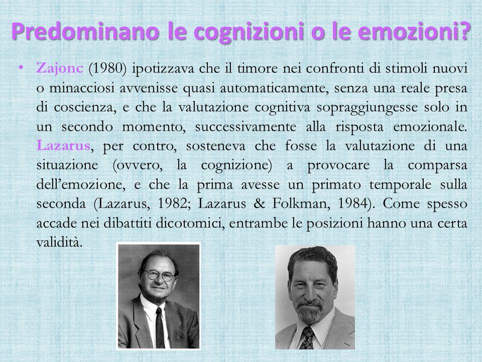Predominano le cognizioni o le emozioni.