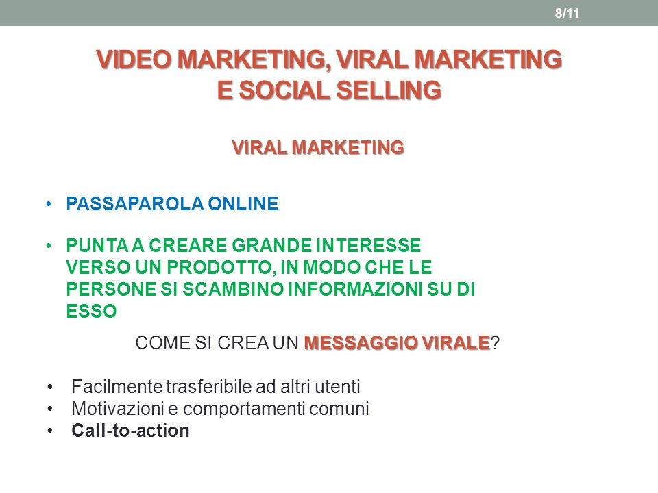 VIDEO MARKETING, VIRAL MARKETING E SOCIAL SELLING VIRAL MARKETING PASSAPAROLA ONLINE PUNTA A CREARE GRANDE INTERESSE VERSO UN PRODOTTO, IN MODO CHE LE