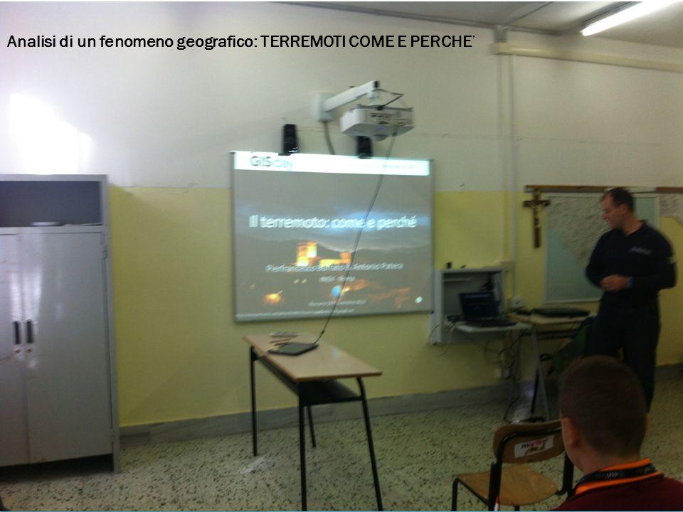 Analisi di un fenomeno geografico: TERREMOTI COME E PERCHE'