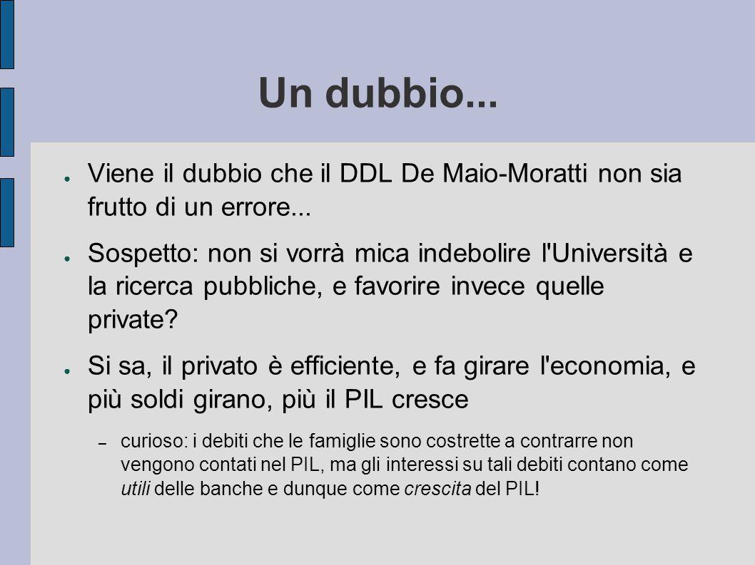 Un dubbio... ● Viene il dubbio che il DDL De Maio-Moratti non sia frutto di un errore...