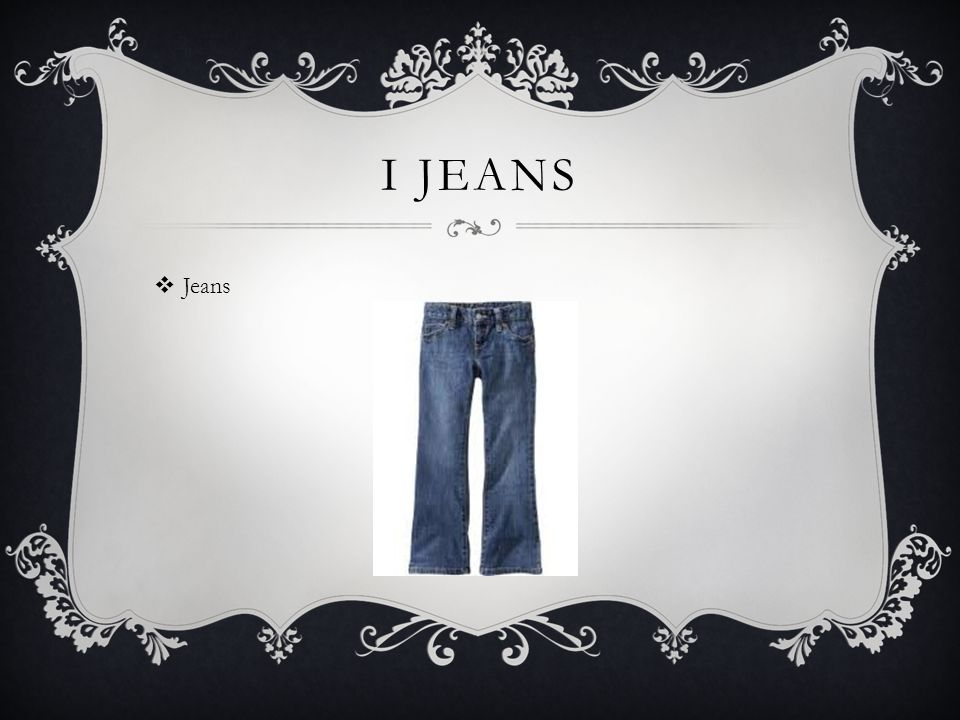 I JEANS  Jeans