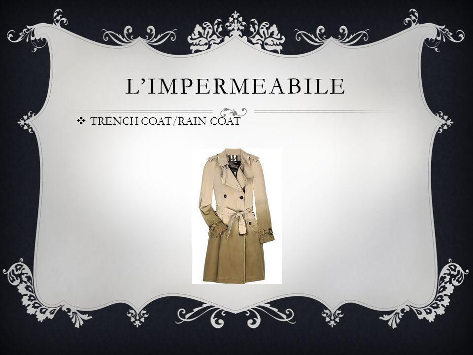 L'IMPERMEABILE  TRENCH COAT/RAIN COAT