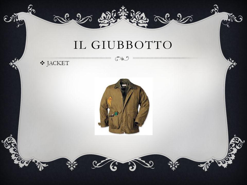 IL GIUBBOTTO  JACKET