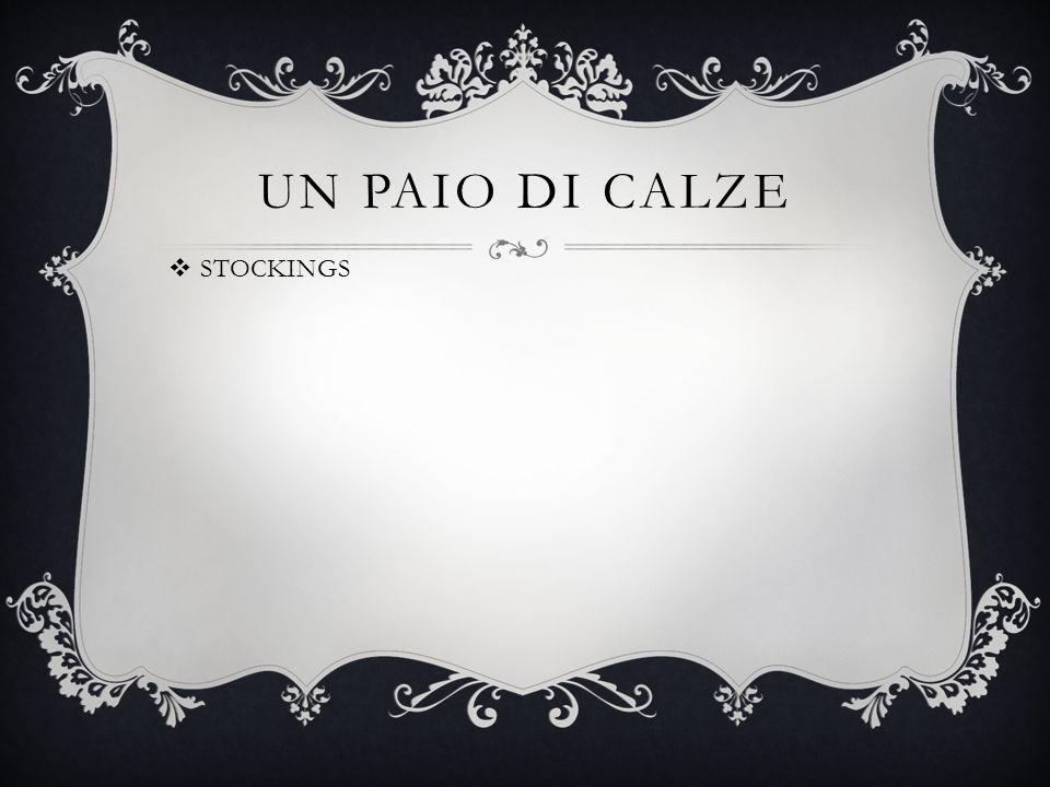 UN PAIO DI CALZE  STOCKINGS