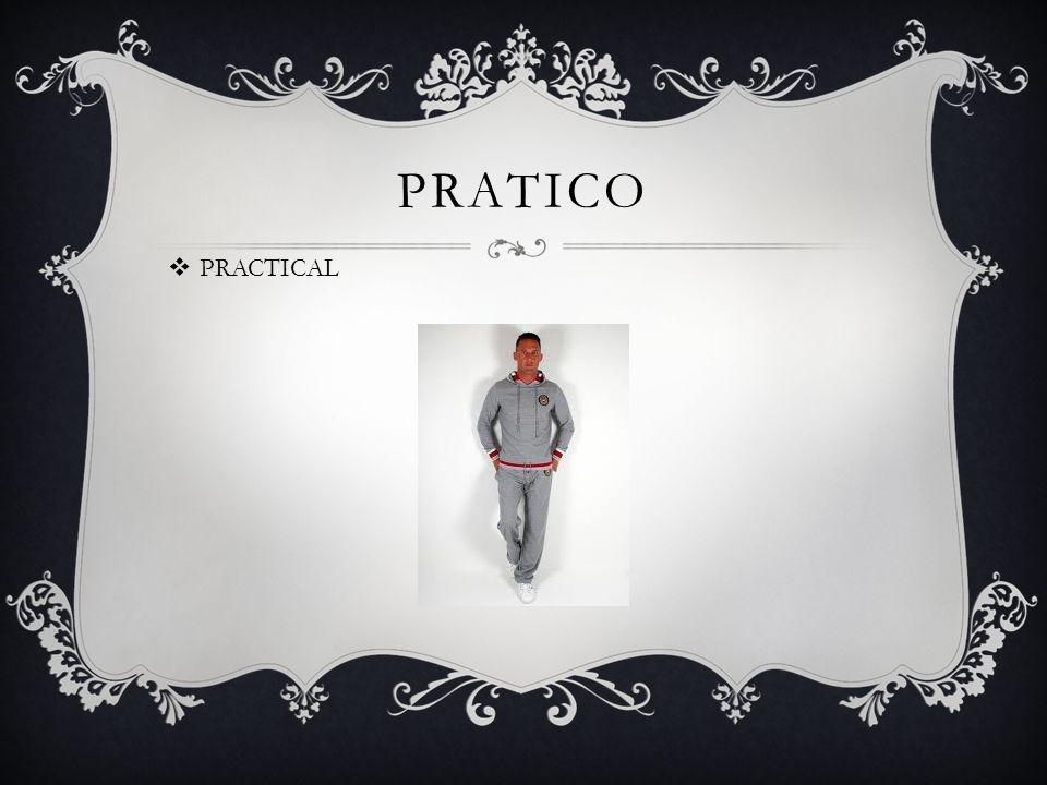 PRATICO  PRACTICAL