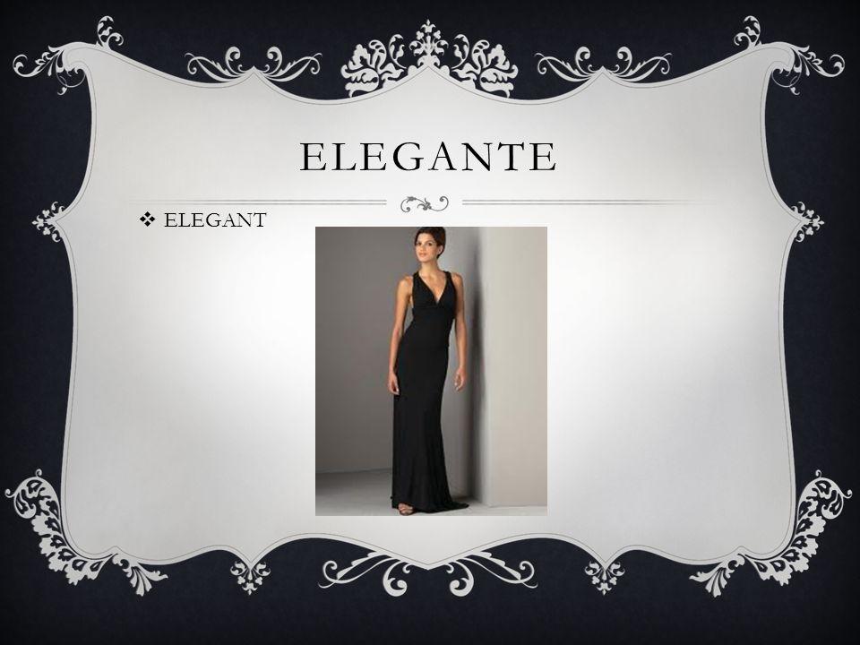 ELEGANTE  ELEGANT