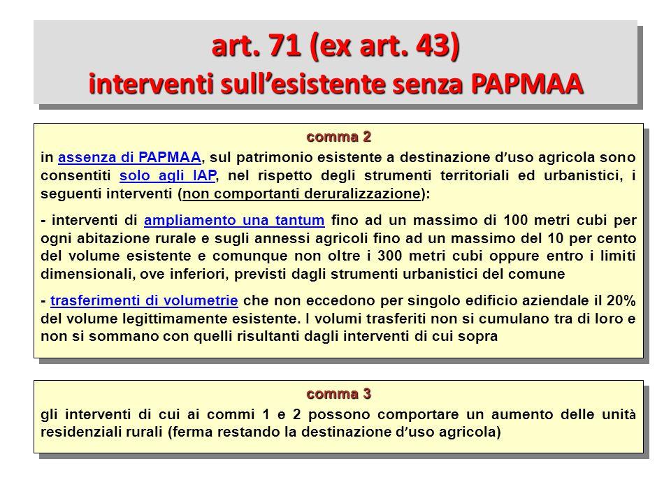 comma 3 gli interventi di cui ai commi 1 e 2 possono comportare un aumento delle unit à residenziali rurali (ferma restando la destinazione d ' uso ag