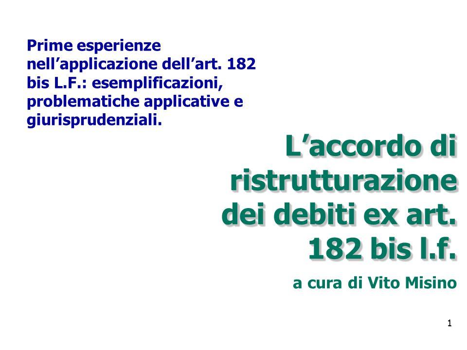 L'accordo di ristrutturazione dei debiti ex art.182 bis l.f.