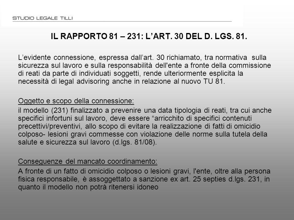 IL RAPPORTO 81 – 231: L'ART. 30 DEL D. LGS. 81.