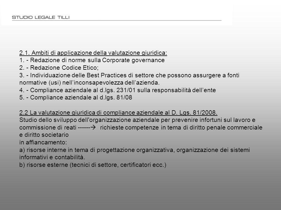 2.1. Ambiti di applicazione della valutazione giuridica: 1.