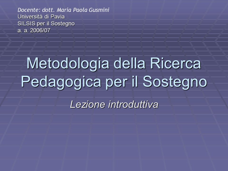 Riferimenti bibliografici A.Bondioli, in M.