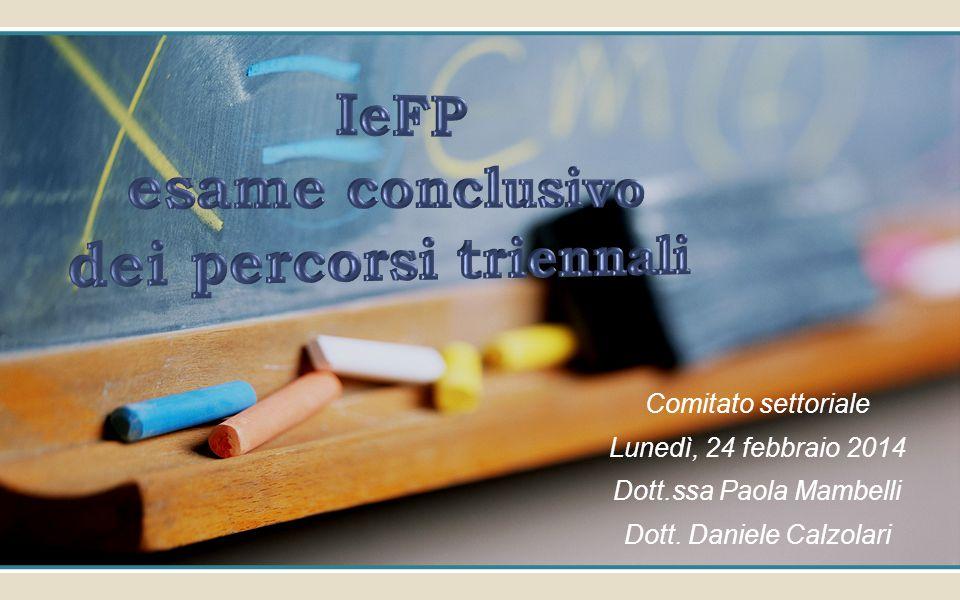 Comitato settoriale Lunedì, 24 febbraio 2014 Dott.ssa Paola Mambelli Dott. Daniele Calzolari