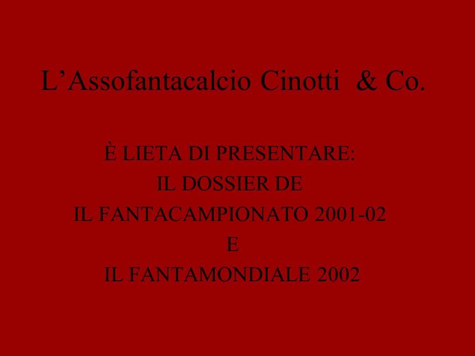 L'Assofantacalcio Cinotti & Co.