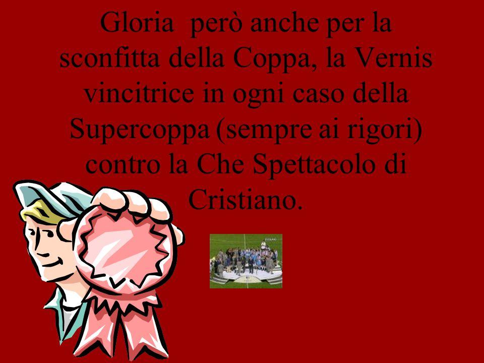 Annata conclusasi poi nel migliore dei modi per la Romella, vincitrice anche della Coppa di Lega ai rigori contro la Vernis di Brik, al termine di una partita equilibratissima.