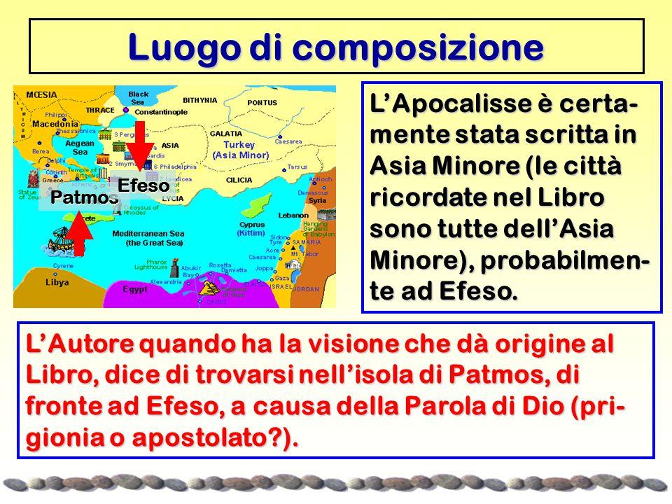 Luogo di composizione L'Apocalisse è certa- mente stata scritta in Asia Minore (le città ricordate nel Libro sono tutte dell'Asia Minore), probabilmen- te ad Efeso.