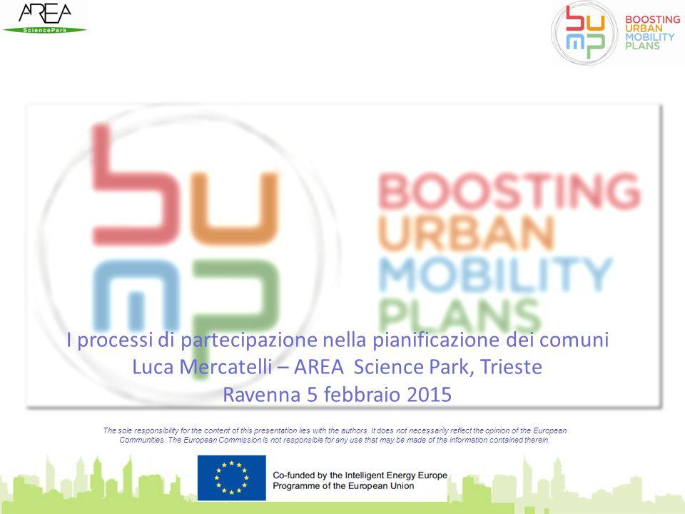 Per chi volesse saperne di più…. www.bump-mobility.eu bump@area.trieste.it