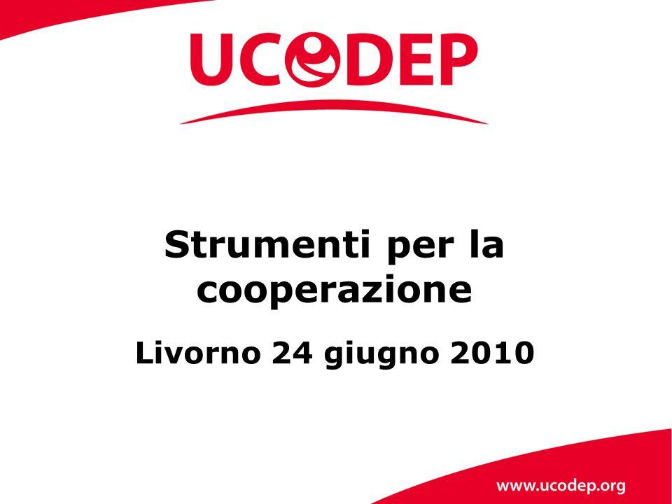 Livorno 24 giugno 2010 Strumenti per la cooperazione