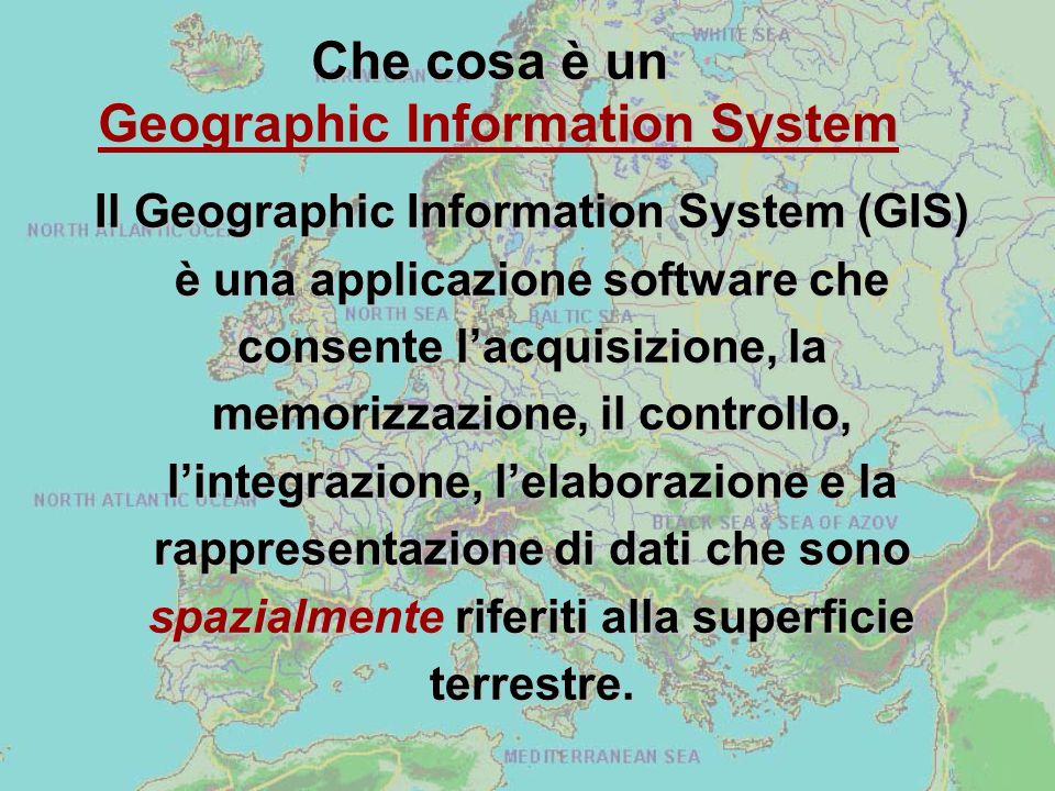 Il Geographic Information System (GIS) è una applicazione software che consente l'acquisizione, la memorizzazione, il controllo, l'integrazione, l'elaborazione e la rappresentazione di dati che sono spazialmente riferiti alla superficie terrestre.