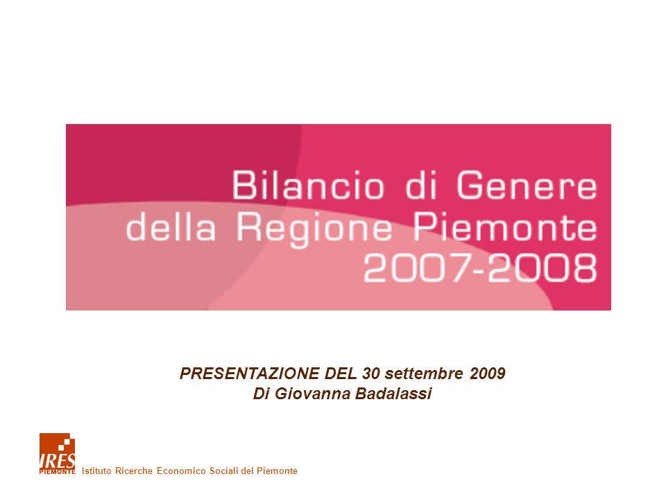 Istituto Ricerche Economico Sociali del Piemonte PRESENTAZIONE DEL 30 settembre 2009 Di Giovanna Badalassi