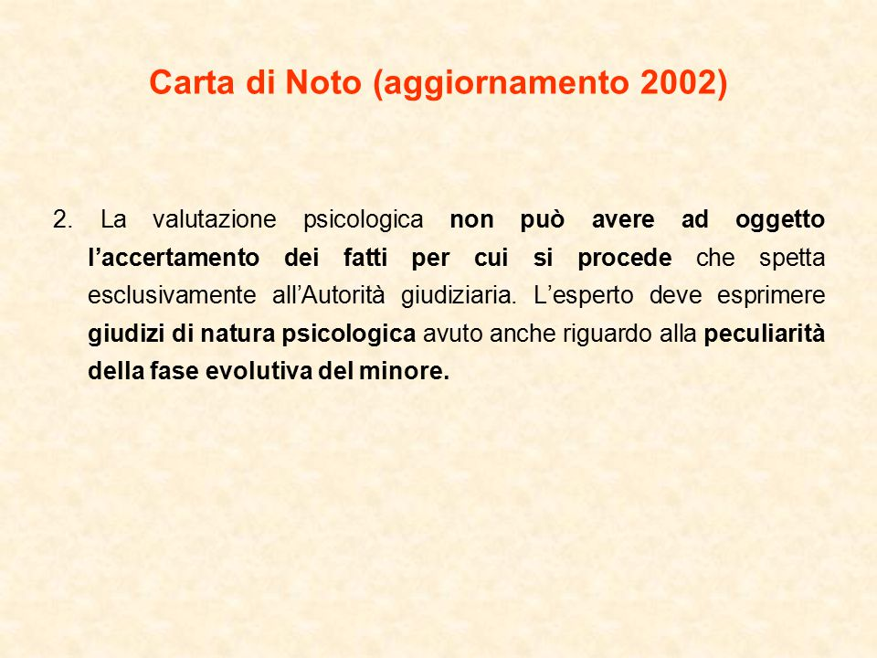 Carta di Noto (aggiornamento 2002) 2.
