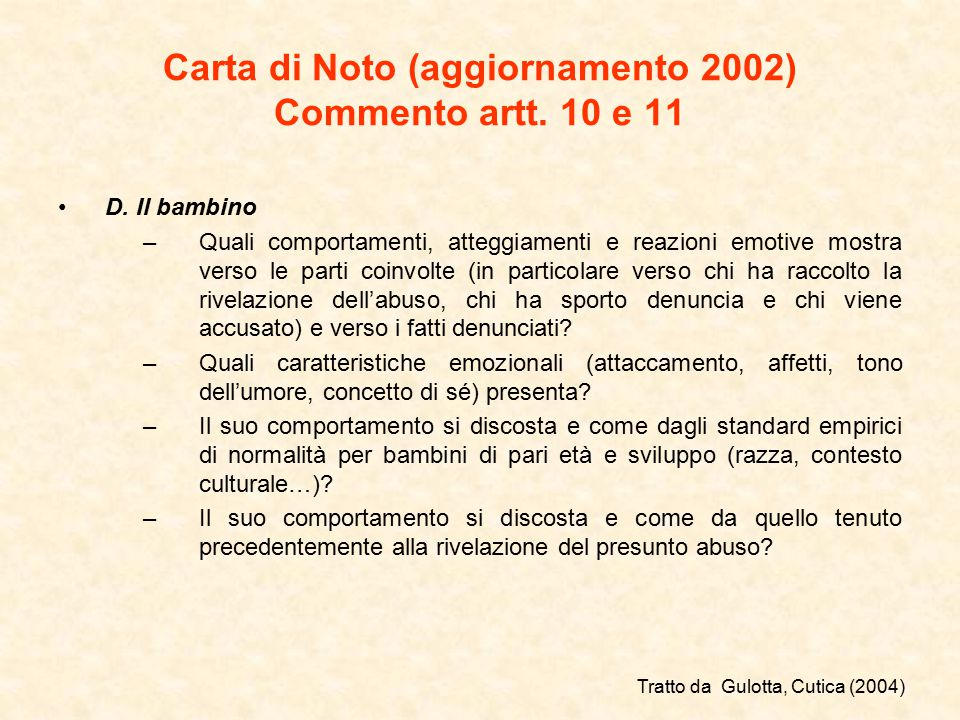 Carta di Noto (aggiornamento 2002) Commento artt.10 e 11 D.