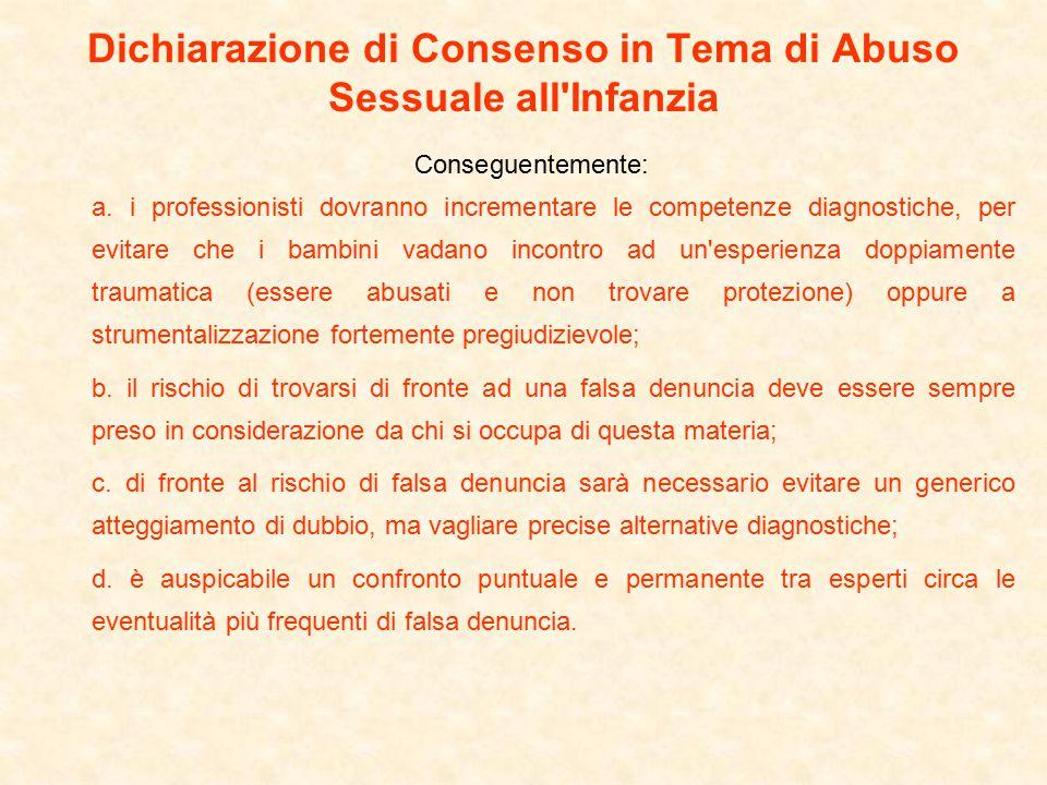 Dichiarazione di Consenso in Tema di Abuso Sessuale all Infanzia Conseguentemente: a.