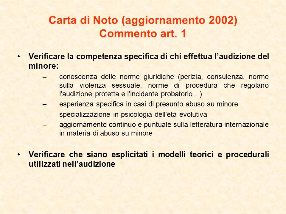 Carta di Noto (aggiornamento 2002) Commento artt.10 e 11 B.