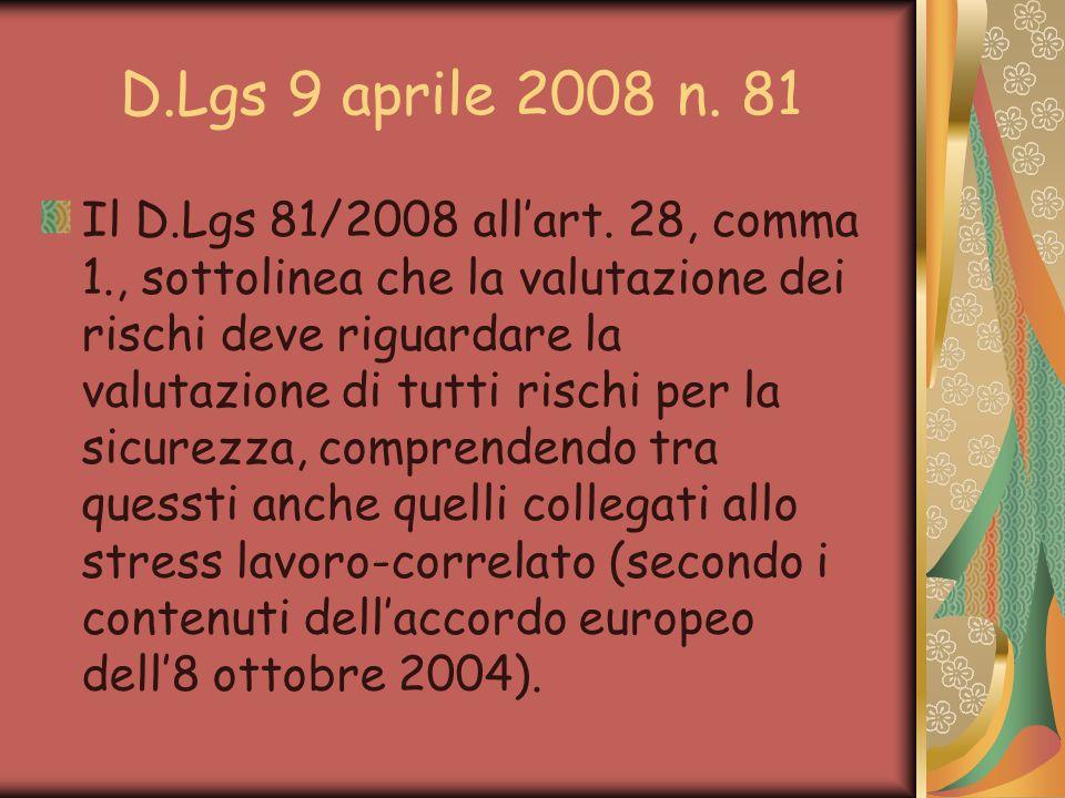 D.Lgs 9 aprile 2008 n.81 Il D.Lgs 81/2008 all'art.