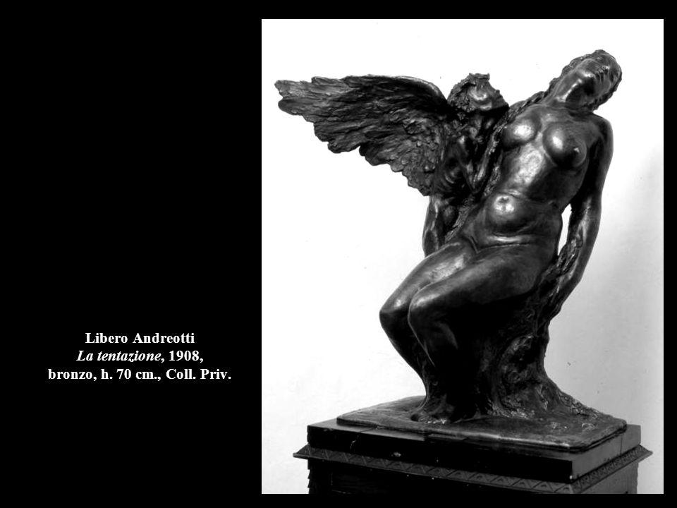 Libero Andreotti La tentazione, 1908, bronzo, h. 70 cm., Coll. Priv.