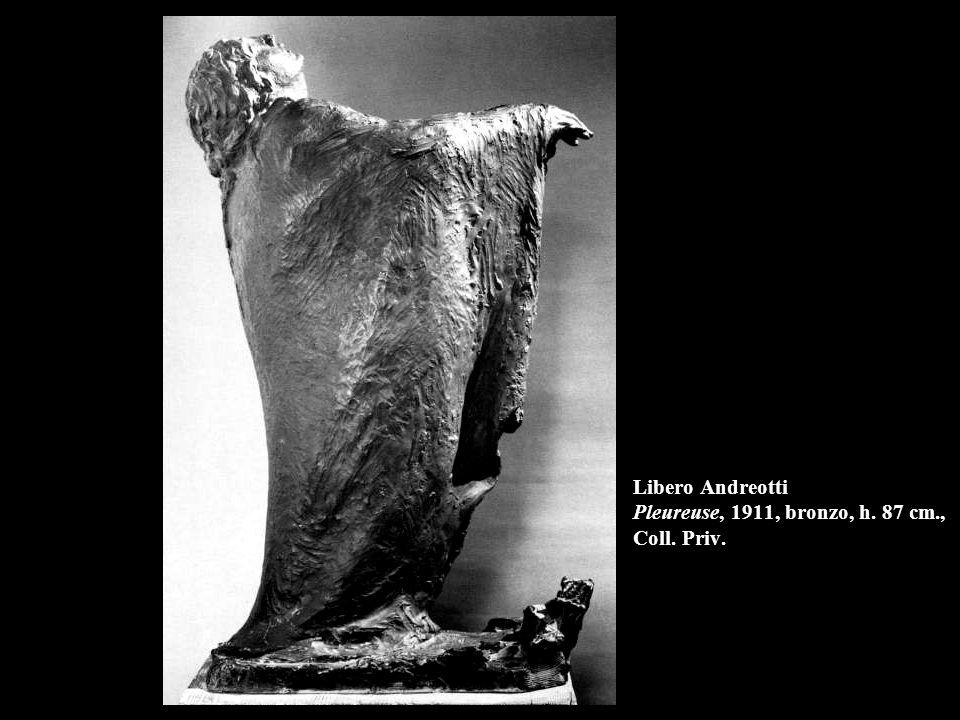 Libero Andreotti Pleureuse, 1911, bronzo, h. 87 cm., Coll. Priv.