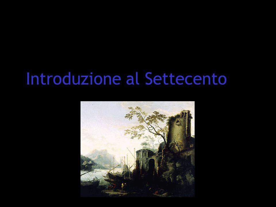 RIFONDAZIONE DEL GUSTO ESTETICHE RAZIONALISTICHE E SENSISTICHE, ANTIBAROCCHE In Francia Boileau In Italia il classicismo ARCADICO