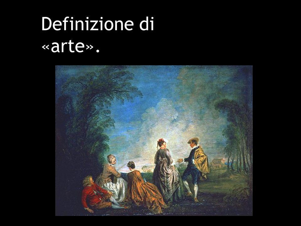 Definizione di «arte».
