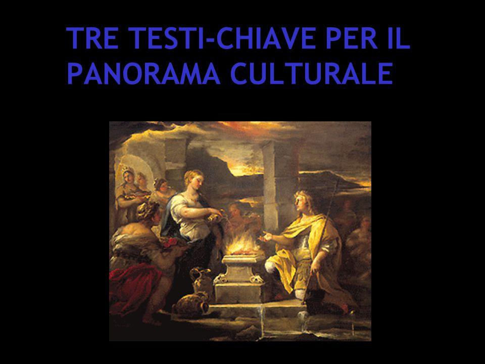 TRE TESTI-CHIAVE PER IL PANORAMA CULTURALE