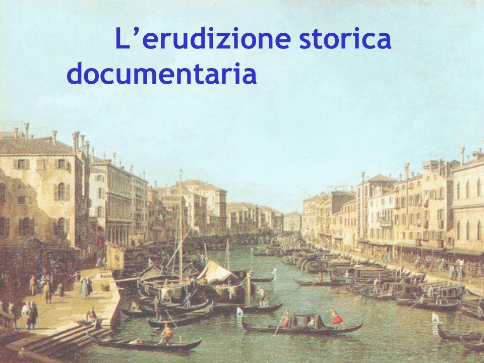 L'erudizione storica documentaria