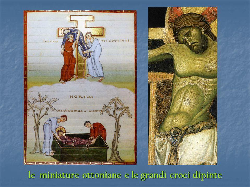 le miniature ottoniane e le grandi croci dipinte
