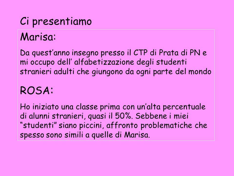 Confessioni di due italiane corsiste… Marisa MazzonRosa Sauro