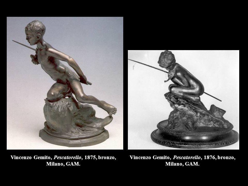 Vincenzo Gemito, Pescatorello, 1876, bronzo, Milano, GAM. Vincenzo Gemito, Pescatorello, 1875, bronzo, Milano, GAM.