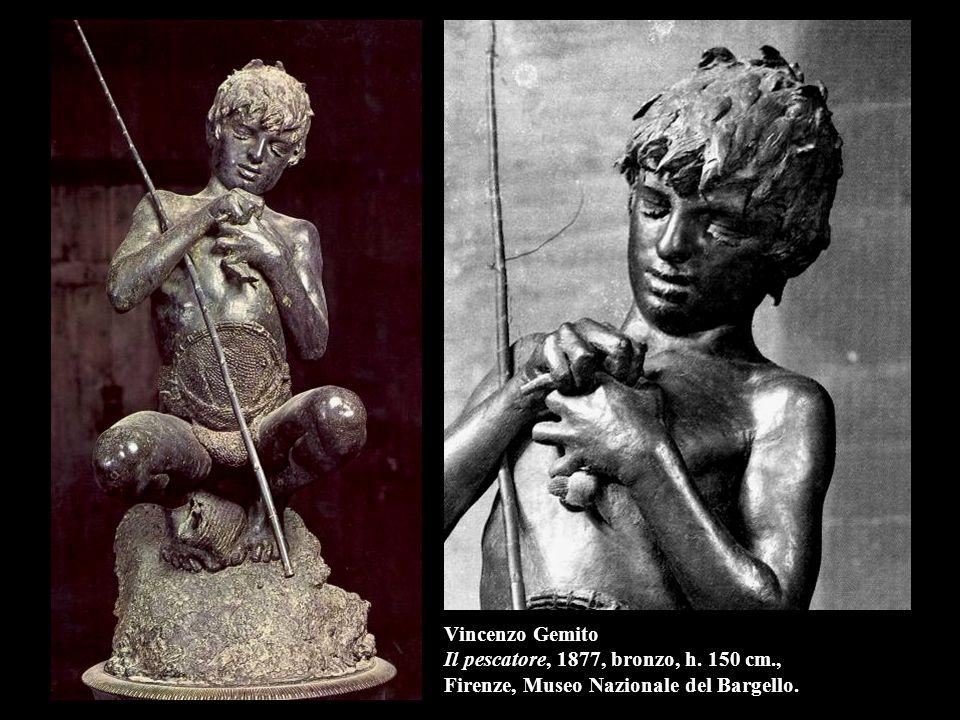 Vincenzo Gemito Il pescatore, 1877, bronzo, h. 150 cm., Firenze, Museo Nazionale del Bargello.