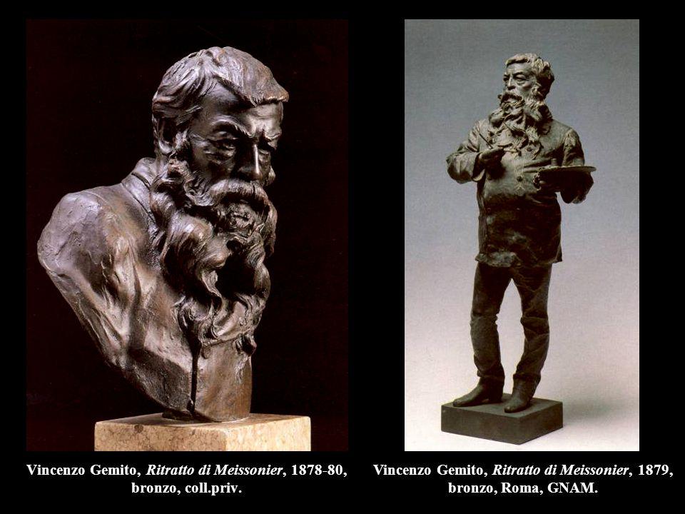 Vincenzo Gemito, Ritratto di Meissonier, 1878-80, bronzo, coll.priv. Vincenzo Gemito, Ritratto di Meissonier, 1879, bronzo, Roma, GNAM.