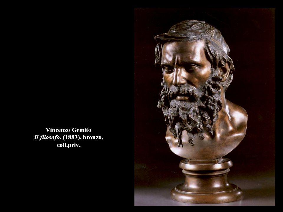 Vincenzo Gemito Il filosofo, (1883), bronzo, coll.priv.